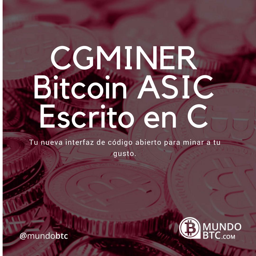 CGMINER Minero de Bitcoin ASIC Escrito en C