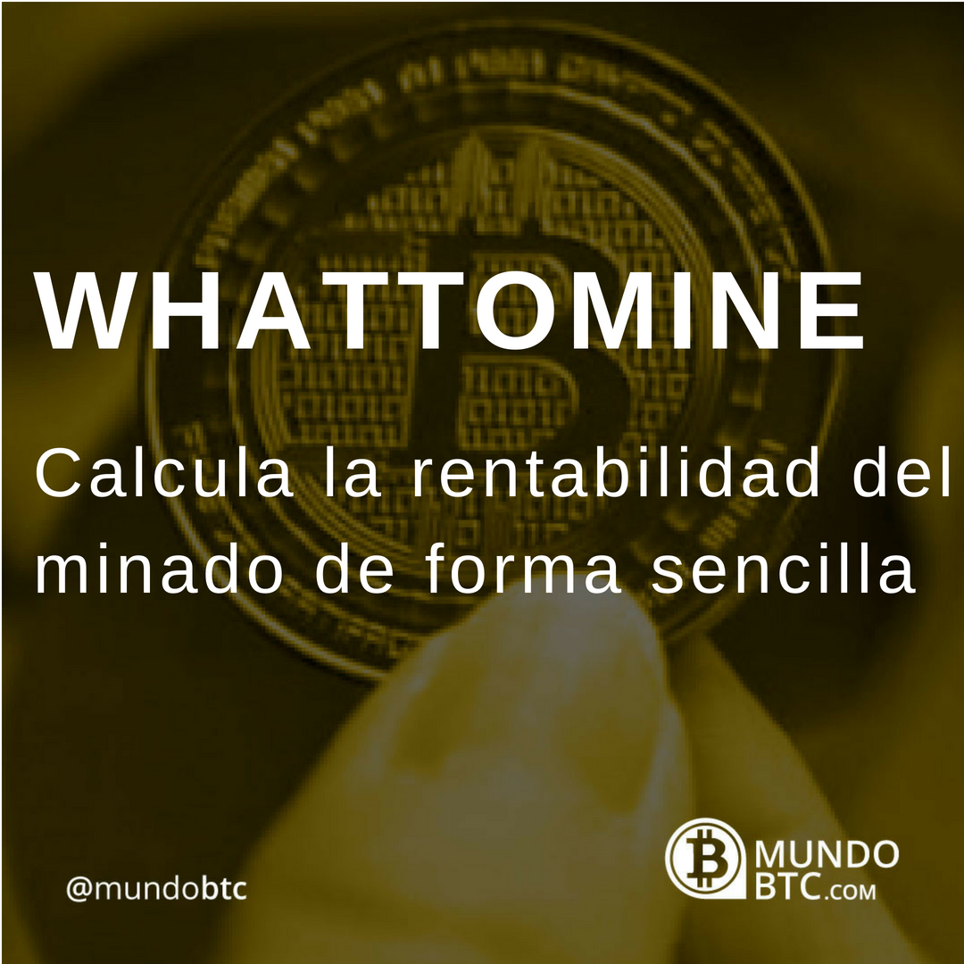 WhatToMine Calcula tus Recompensas de Minado