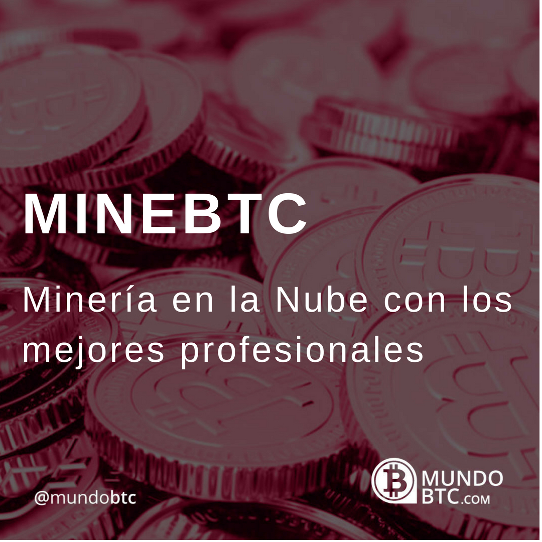 MineBTC Minería en la Nube Para Bitcoin y Altcoin