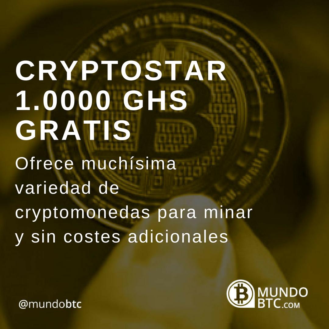 CryptoStar 1.0000 GHS Gratis para Minar más de 100 Criptomonedas