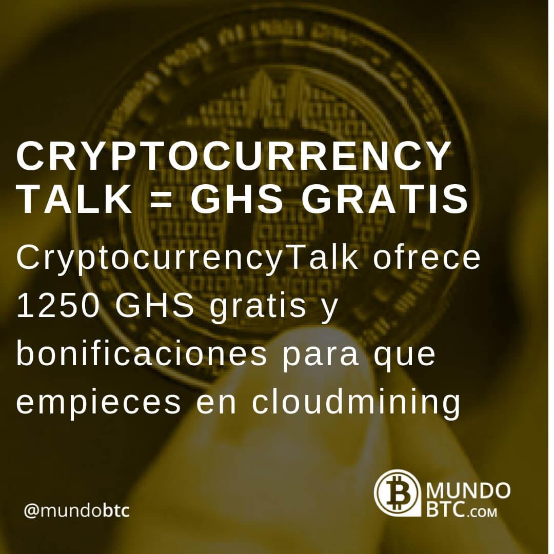 CryptocurrencyTalk 1250 GHS Gratis para la Minería en la Nube