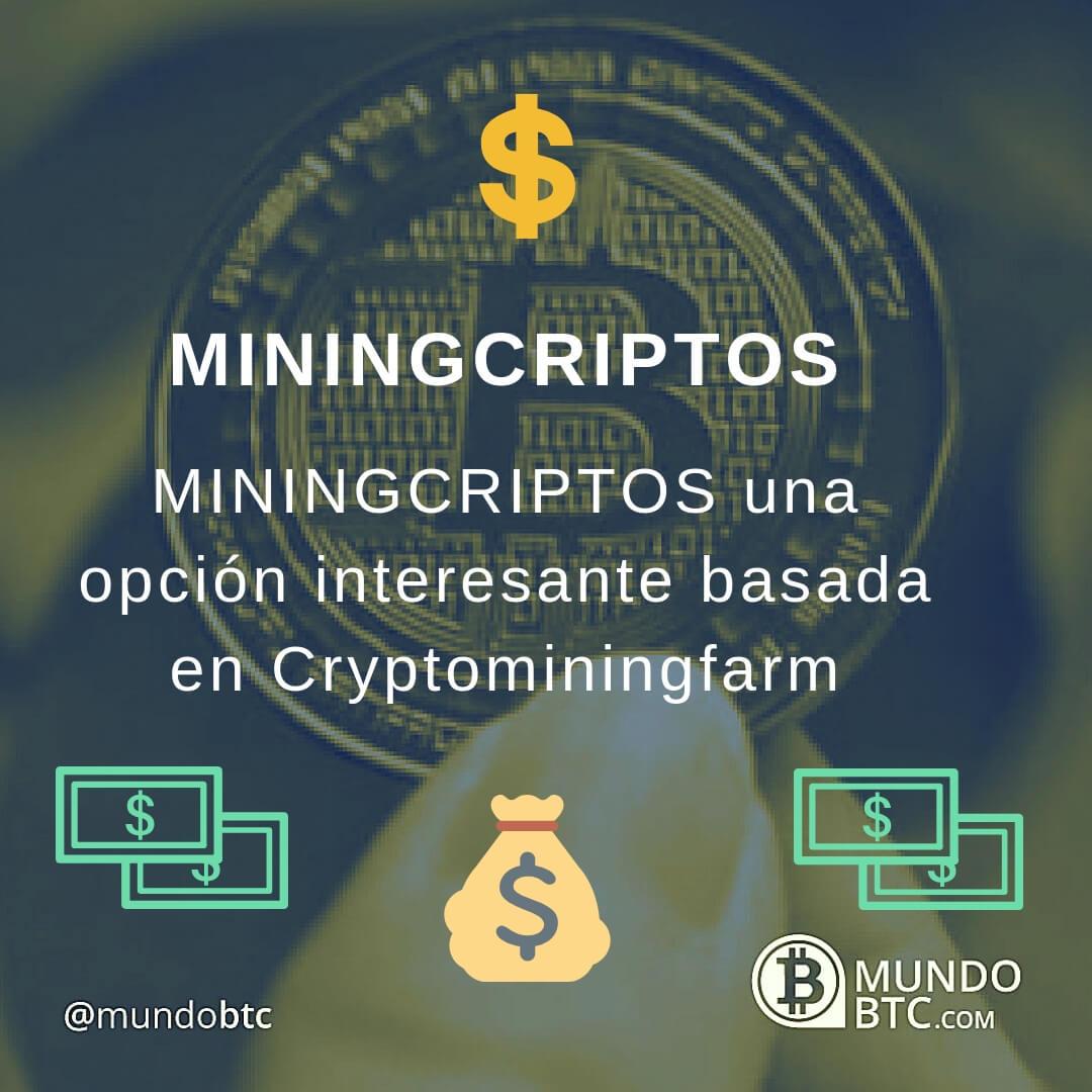 MiningCriptos Plataforma de Minería Virtual de Bitcoin con Parecidos a Criptominingfarm