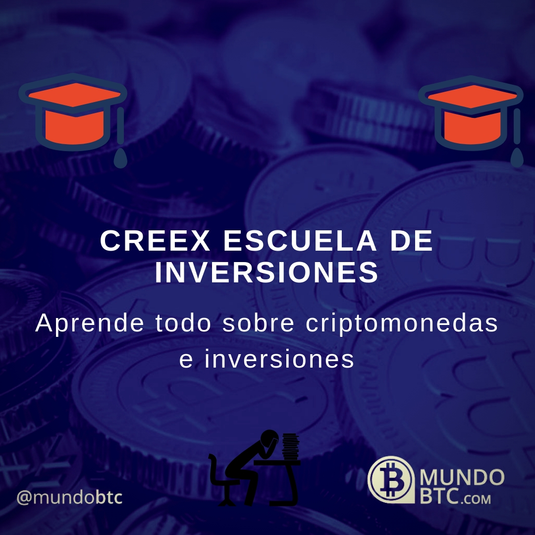 CREEX Escuela de Inversiones y Criptomonedas de Bitcoin