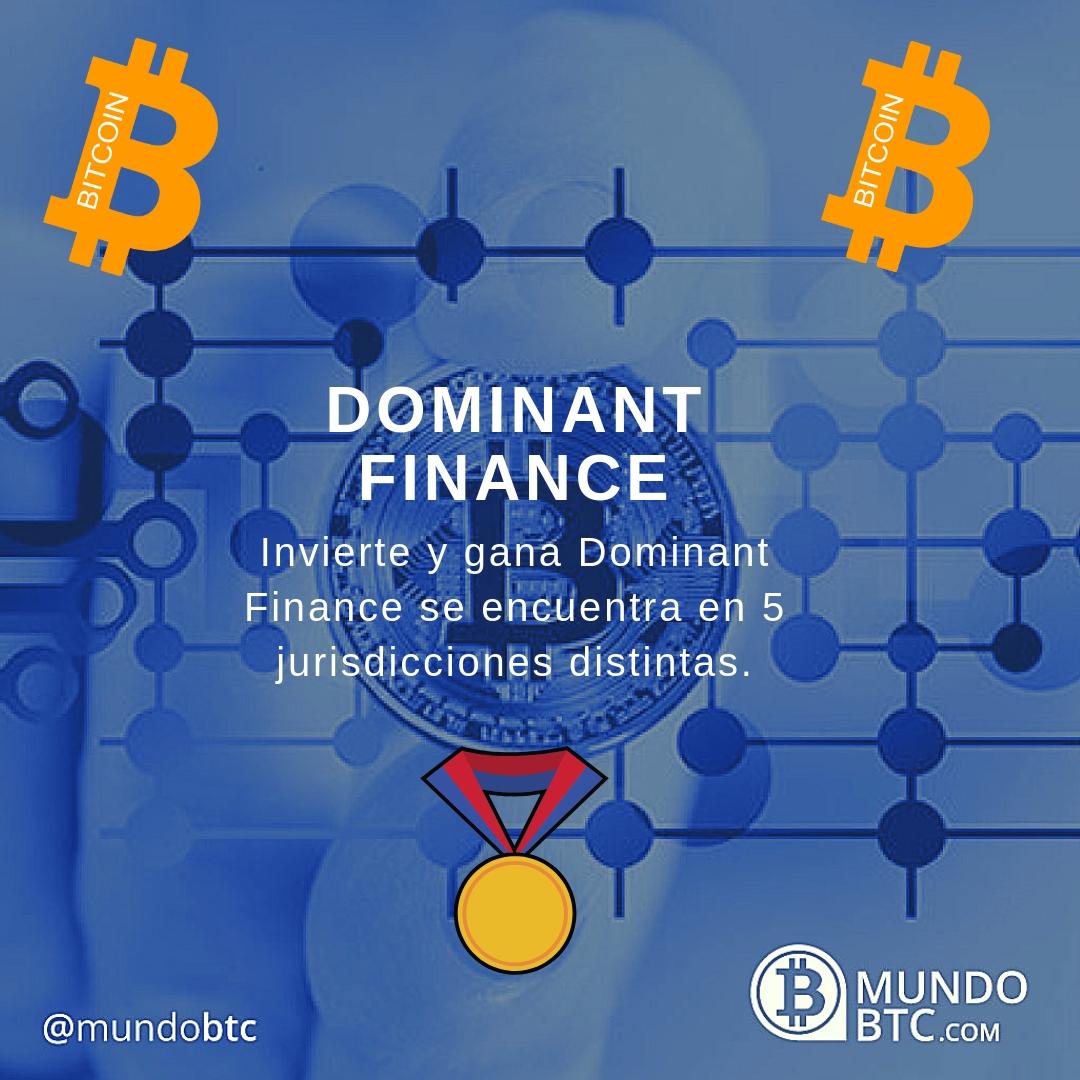 Dominant Finance Inversión y Minado al Mejor Precio
